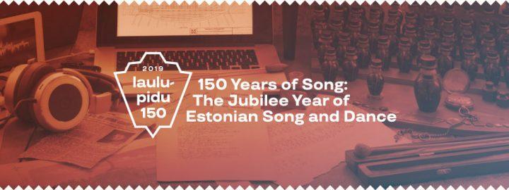 VISIT ESTONIA | Song & Dance Festival 150th Anniversary